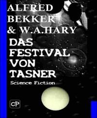 Cover Das Festival von Tasner (Science Fiction Abenteuer)
