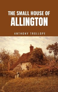 Cover The Small House at Allington