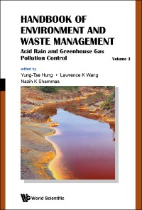 Cover Handbook Of Environment And Waste Management - Volume 3: Acid Rain And Greenhouse Gas Pollution Control