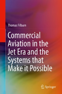 Cover Commercial Aviation in the Jet Era and the Systems that Make it Possible