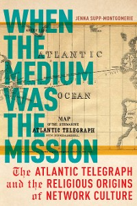 Cover When the Medium Was the Mission