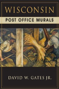 Cover Wisconsin Post Office Murals