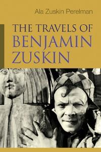 Cover The Travels of Benjamin Zuskin