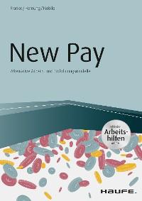 Cover New Pay - Alternative Arbeits- und Entlohnungsmodelle - inkl. Arbeitshilfen online