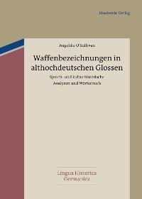 Cover Waffenbezeichnungen in althochdeutschen Glossen