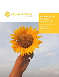Cover Hopeful Minds Overview Educator Guide