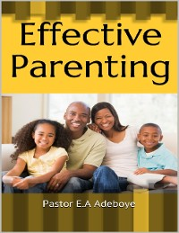 Cover Effective Parenting