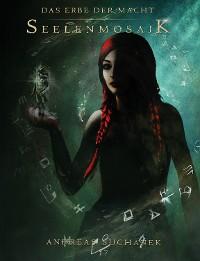 Cover Das Erbe der Macht - Band 17: Seelenmosaik