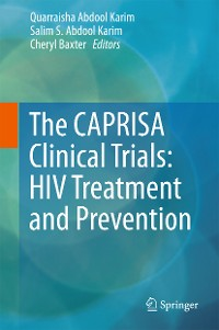 Cover The CAPRISA Clinical Trials: HIV Treatment and Prevention