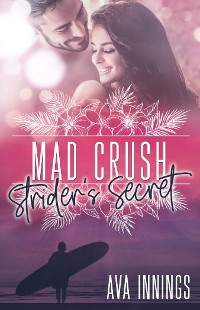 Cover Mad Crush – Strider's Secret
