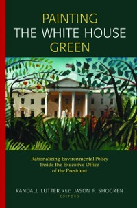 Cover Painting the White House Green