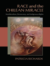 Cover Race and the Chilean Miracle