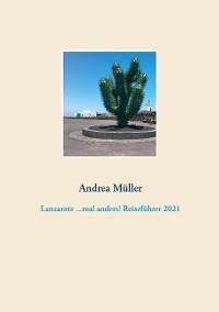 Cover Lanzarote ...mal anders! Reiseführer 2021
