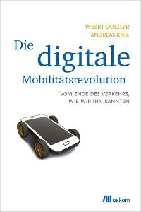 Cover Die digitale Mobilitätsrevolution