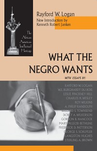 Cover What the Negro Wants