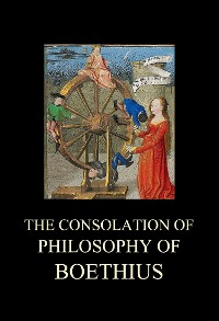 Cover The Consolation of Philosophy of Boethius