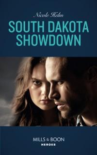 Cover South Dakota Showdown (Mills & Boon Heroes) (A Badlands Cops Novel, Book 1)
