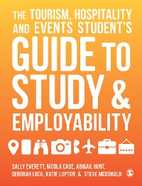 Cover The Tourism, Hospitality and Events Student′s Guide to Study and Employability