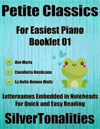 Cover Petite Classics for Easiest Piano Booklet O1