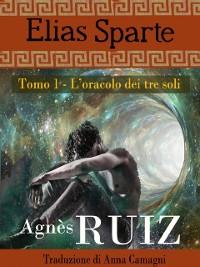 Cover L'oracolo dei tre soli (Elias Sparte)