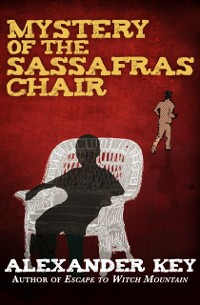 Cover Mystery of the Sassafras Chair