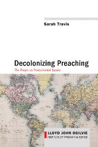 Cover Decolonizing Preaching