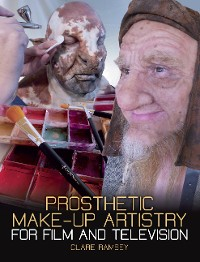 Cover Prosthetic Make-Up Artistry for Film and Television
