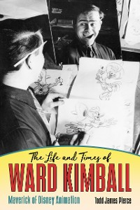 Cover The Life and Times of Ward Kimball