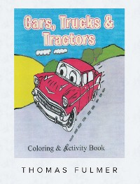Cover Cars, Trucks and Tractors
