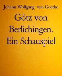 Cover Götz von Berlichingen. Ein Schauspiel