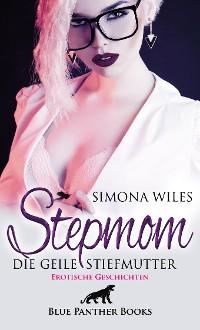 Cover Stepmom - die geile Stiefmutter | Erotische Geschichten