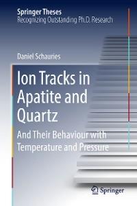 Cover Ion Tracks in Apatite and Quartz