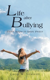 Cover Life After Bullying