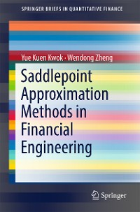 Cover Saddlepoint Approximation Methods in Financial Engineering