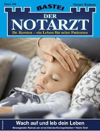 Cover Der Notarzt 388 - Arztroman