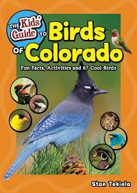 Cover The Kids' Guide to Birds of Colorado