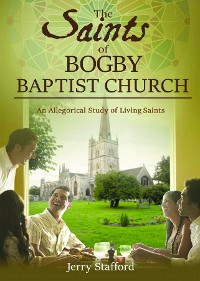 Cover The Saints of BOGBY BAPTIST CHURCH