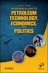 Cover An Introduction to Petroleum Technology, Economics, and Politics