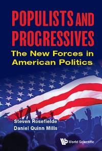 Cover Populists And Progressives: The New Forces In American Politics