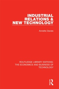 Cover Industrial Relations and New Technology