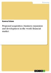 Cover Proposed acquisition, business expansion and development in the world financial market