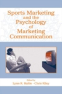 Cover Sports Marketing and the Psychology of Marketing Communication