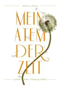 Cover Mein Atem der Zeit