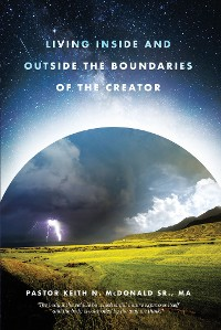 Cover Living Inside and Outside the Boundaries of The Creator
