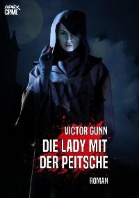 Cover DIE LADY MIT DER PEITSCHE