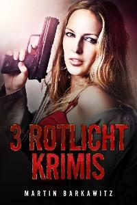 Cover 3 Rotlicht Krimis