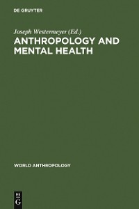 Cover Anthropology and Mental Health