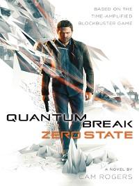 Cover Quantum Break--Zero State