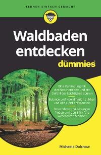 Cover Waldbaden entdecken für Dummies