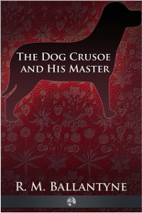 Cover Dog Crusoe and His Master